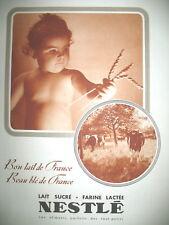 PUBLICITE DE PRESSE NESTLE BéBé BEAU BLE DE FRANCE FRENCH ADVERTISING 1940