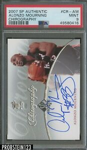 2007 SP Authentic Chirography Alonzo Mourning Heat AUTO PSA 9 MINT