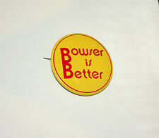 """""""Bowser is Better"""" Sha Na Na TV Show Music Group 1970's Tin Litho Pin Button"""