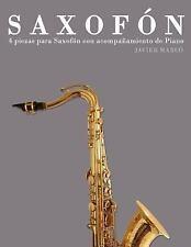 Saxofón : 4 Piezas para Saxofón con Acompañamiento de Piano by Javier Marcó...