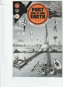 PORT OF EARTH # 1 !! 1ST APPEARANCE !! 2017 OPTIONED FOR MOVIE/TV!! .99 AUCTIONS