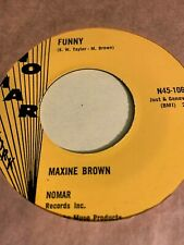Maxine Brown - Funny - Nomar (Soul/R & B 45 Rpm)