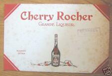 buvard CHERRY ROCHER GRANDE LIQUEUR