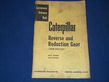 CAT CATERPILLAR REVERSE AND GEAR REDUCTION SERVICE SHOP REPAIR MANUAL D337 D326