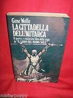 GENE WOLFE La cittadella dell'autarca 1984 Fantacollana Nord 1a Edizione
