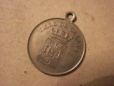 17 Z 88 MÉDAILLE DE LA VILLE DE CALLAIS 1911  C92.