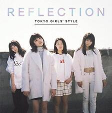 REFLECTION CD+DVD First Limited Edition Tokyo Girls' Style Japanese New