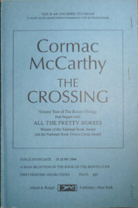 Cormac McCarthy / The Crossing Uncorrected Proof First Edition 1994