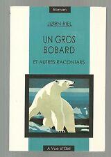 Jorn RIEL Un gros bobard ( roman Danois 2001 TBE)