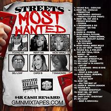 STREETS MOST WANTED $4K REWARD (MIX CD)YOUNG MA,REMY MA,NICKI MINAJ,DEJ LOAF,CAR