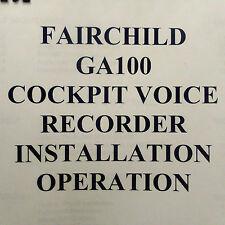 Fairchild GA100 Cockpit Voice Recorder Install & Operation Manual