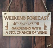 Weekend Forecast Wine Quote Wooden Plaque Sign Laser Engraved pq84