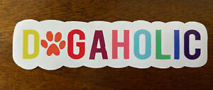 Dogaholic Sticker Dog Lover Waterproof - Buy ANY 4 for $1.75 Each Storewide!