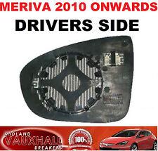 VAUXHALL MERIVA B WING MIRROR GLASS DRIVERS SIDE ELECTRIC HEATED CDTI SE ECOFLEX