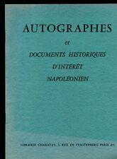 CATALOGUE AUTOGRAPHES DOCUMENTS HISTORIQUES D'INTERET NAPOLEONIEN 1961