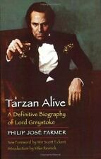 Tarzan Alive: A Definitive Biography of Lord Greystoke (Paperback or Softback)