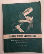 Blueprint Reading and Sketching: Naval Education and Training Command Navedtra