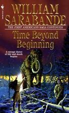 Time beyond Beginning by William Sarabande ***Like New***  paperback (F)