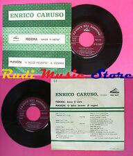 LP 45 7'' ENRICO CARUSO Fedora Amor ri vieta Manon O dolce incanto no cd mc vhs