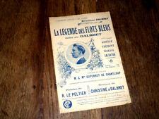 La légende des flots bleus créée par Dalbret pour chant 1908 Christiné & Dalbret