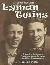 The Lyman Twins : Vaudeville Musical Comedy Duo by Kevin Collier (2015,...