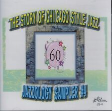 Jazzology Sampler 4: Story of Chicago Style by Various Artists (CD, 2006, New)