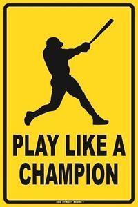 Play Like A Champion Baseball Aluminum Metal Road Street Sign Kids Wall Decor