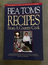 Bea Tom's Recipes From A Country Cook