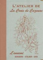 La croix de Cazenac, L'ennemi, TT 175 exemplaires numérotés et signés, neuf