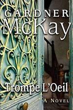 NEW Trompe L'Oeil by Gardner McKay