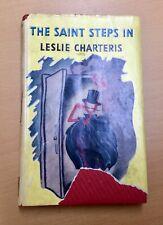 Leslie Charteris, The Saint steps in.  Hardback 1950.