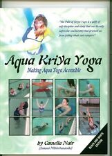 Aqua Kriya Yoga by Camella Nair (2007, Paperback) ~ WATER YOGA