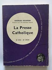 LA PRESSE CATHOLIQUE 1957 HOURDIN JE SAIS JE CROIS N°133 VIE CATHOLIQUE