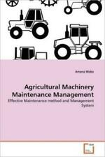 Agricultural Machinery Maintenance Management