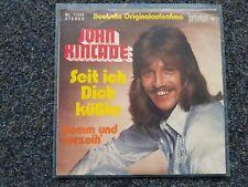 John Kincade - Seit ich Dich küsste 7'' Single SUNG IN GERMAN