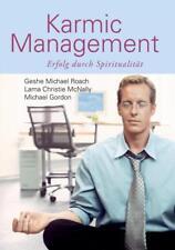 Karmic Management von Lama Christie McNally, Michael Gordon und Geshe Michael Roach (2012, Taschenbuch)