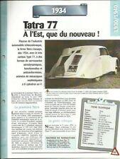 FICHE TECHNIQUE AUTOMOBILE - LA TATRA 77 1934