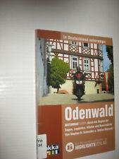 Odenwald : In Deutschland unterwegs. Motorrad-Reiseführer  (2004)