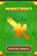 Minecraft: Adventure Handbook : The Ultimate Minecraft Game Guide to Minecraf...