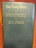 The History of the 43rd Battalion AIF WW1 Australian 43 Battalion Book new