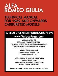 CLYMER ALFA ROMEO GIULIA TECHNICAL MANUAL FOR 1962 ONWARDS CARBURETED MODELS