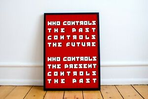"""George Orwell Quote Print! 1984 Poster """"Who controls the past ..."""" communism"""