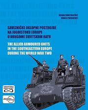 The Allied Armoured Units in the Southeastern Europe During the WW2