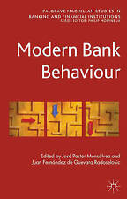 Modern Bank Behaviour (Palgrave Macmillan Studies in Banking and Financial Insti