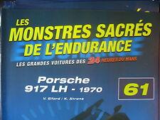 FASCICULE 61 MONSTRES SACRES DES 24 HEURES DU MANS PORSCHE 917 LH  1970