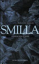 Fräulein Smillas Gepür für Schnee von Peter Hoeg