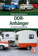 DDR Anhänger für Freizeit und Gewerbe Wohnwagen Lastanhänger Klappfix Buch NEU