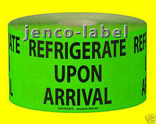 HC2301G, 500 2x3 Refrigerate Upon Arrival Label/Sticker