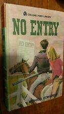NO ENTRY by Monica  Edwards Collins Pony Library 3 0001643037