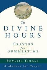 Prayers for Summertime: A Manual for Prayer The Divine Hours